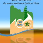 Centenaire du Service des Eaux et Forêts du Maroc